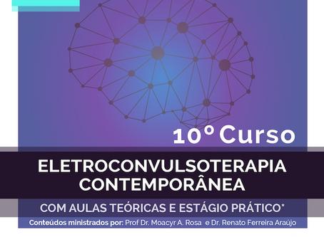 # Vaga Abertas # para a 10ª edição do Curso de Eletroconvulsoterapia
