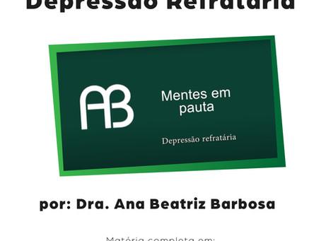 Depressão Refratária (vídeo)
