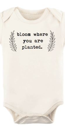Bloom Where You Are Planted Baby Onesie
