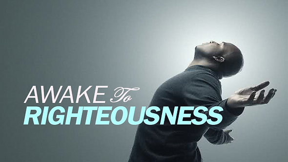AWAKE TO RIGHTEOUSNESS - 4 PT ( MP3 ) SERIES
