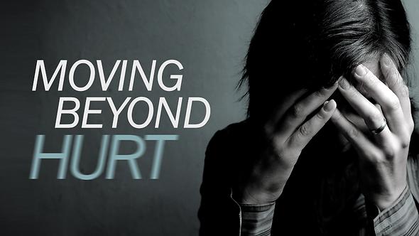 Moving Beyond Hurt - 2 PT ( CD ) Series