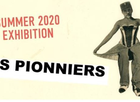 LES PIONNIERS, a summer exhibition in collaboration with ChromaLuxe