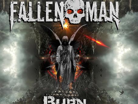 "FALLEN MAN ""Burn: 10th Anniversary Reissue"" + More Titles; Insights Via Band Founder Michael Joseph"