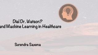 Dial Dr Watson? AI & Machine Learning in Healthcare