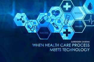 When Healthcare Process meets Technology
