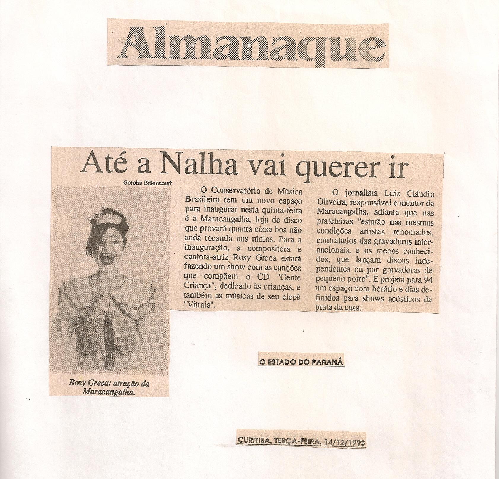 Até a Nalha vai querer ir, O Estado do Paraná, 1993