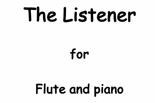 The Listener for Flute and Piano