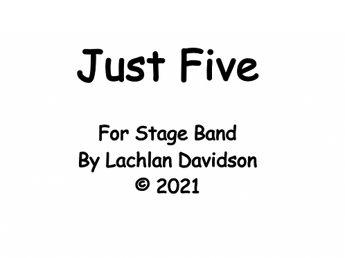 Just Five for Stage Band
