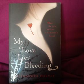 My Love Lies Bleeding, Alyxandra Harvey,