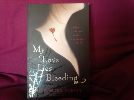 My Love Lies Bleeding, Alyxandra Harvey,