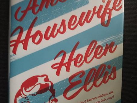 American Housewife, by Helen Ellis