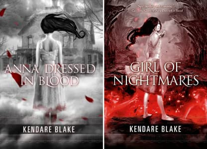 Anna Dressed In Blood, Girl Of Nightmares, Kendare Blake,