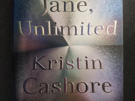 Jane Unlimited, by Kristin Cashore