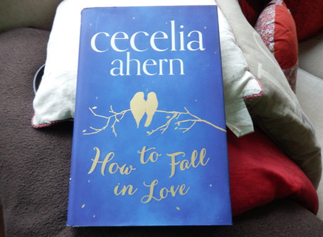 How To Fall In Love, by Cecelia Ahern