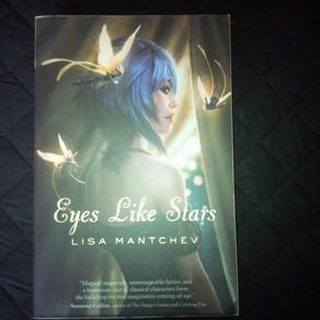 Eyes Like Stars, Lisa Mantchev,