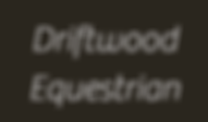 Driftwood Equestrian.png