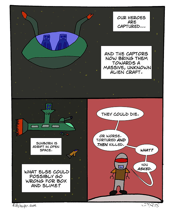 Box and Slime webcomic posts every Monay and Friday. Worse That Could Happen is this week's humorous, scifi comic strip.