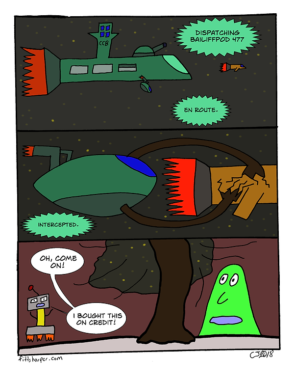 Box and Slime webcomic posts every Monay and Friday. I Bought This on Credit is this week's humorous, scifi comic strip.