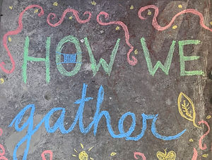 how%20we%20gather%20in%20chalk_edited.jp