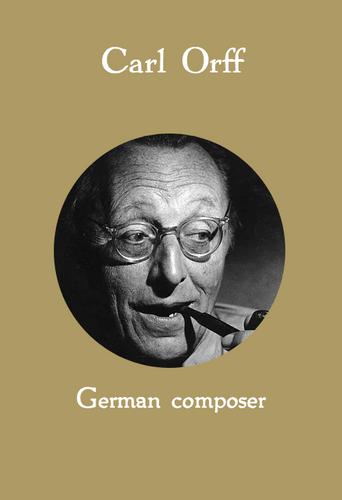 Carl Orff, German composer