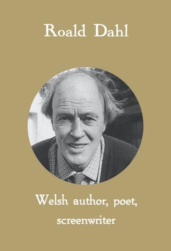 Roald Dahl, Welsh author,poet, screenwriter