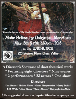 Make Believe Preview - The Unchurch, Grass Valley