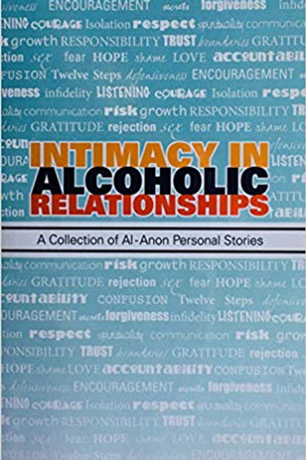 Intimacy in Alcoholic Relationships—A Collection of Al-Anon Personal Stories