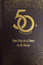 One Day at a Time in Al-Anon 50th Anniversary