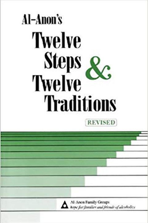 Al-Anon Twelve Steps and Twelve Traditions