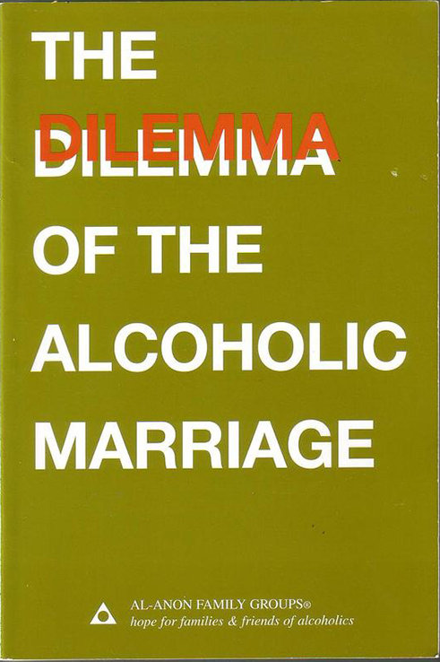 Dilemma of the Alcoholic Marriage