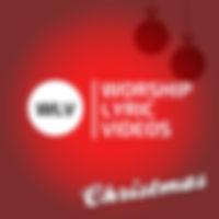 Worship Lyric Videos Christmas Set 1