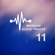 Worship Audio Tracks Eleven