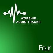 Worship Audio Tracks Four