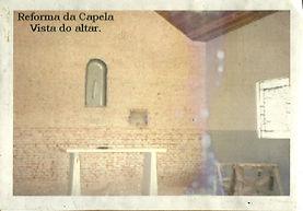 08-Capela-Altar inicio da Reforma.jpg