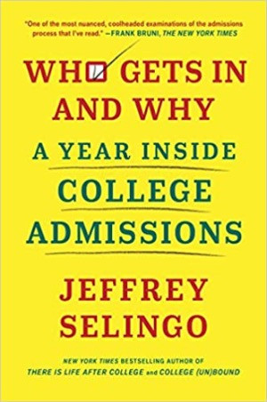 """Who Gets In and Why"" -- Book Review"