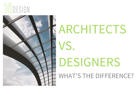 Architects VS Designers: What's The Difference?