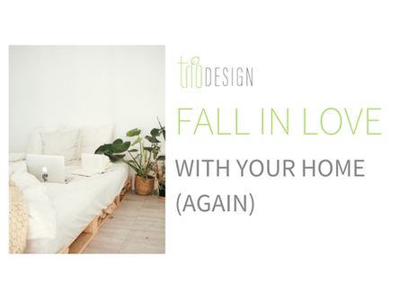 Fall in Love With Your Home (Again)