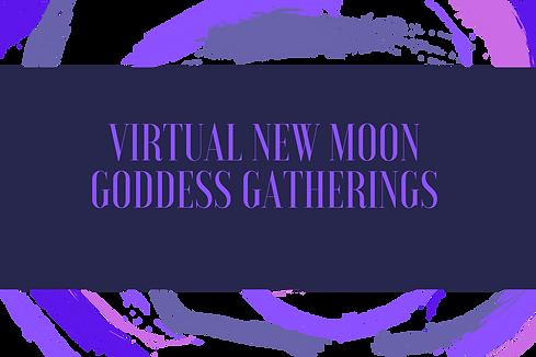 NEW MOON GODDESS GATHERINGS.png
