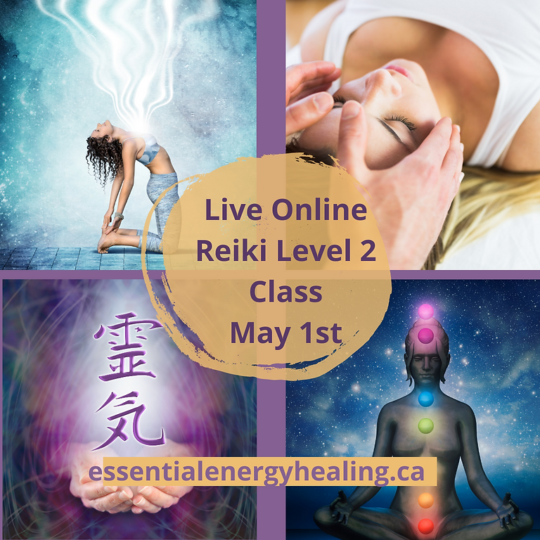 ONLINE USUI REIKI LEVEL 2 CLASSES - May 1st, 2021