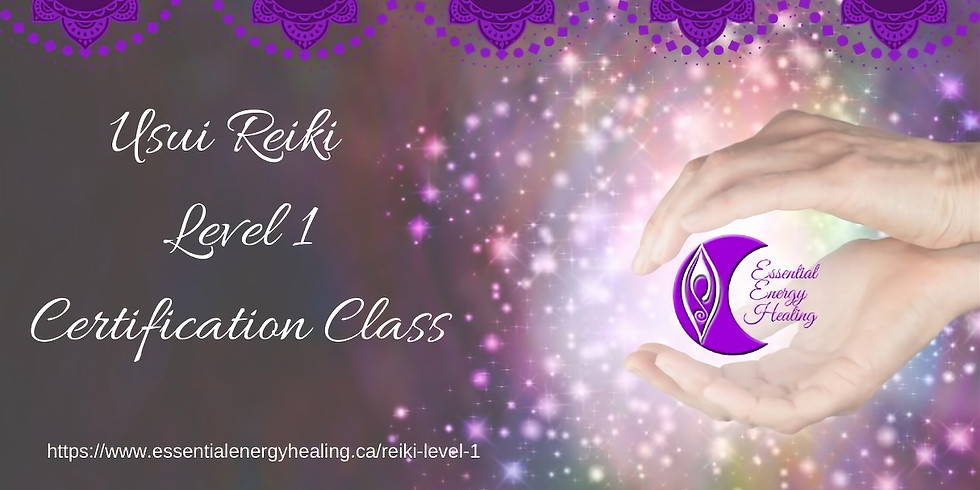 USUI REIKI LEVEL 1 CLASS MAY 23RD, 2020