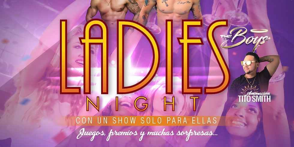 LADIES NIGHT - THE BOYS
