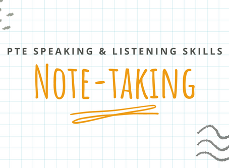 PTE Speaking and Listening Skills: Note-taking