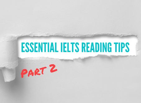 Essential IELTS Reading Tips – Part 2