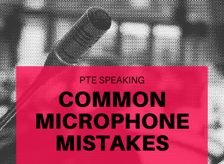 PTE Speaking – Common Microphone Mistakes!