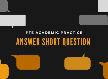 PTE Academic – Answer Short Question Practice