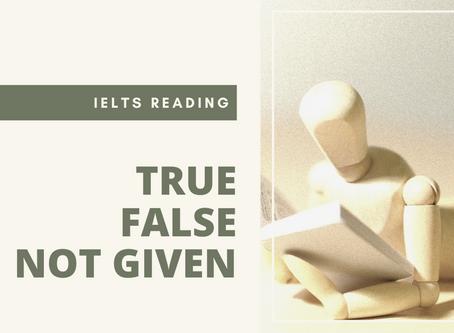 IELTS Top Tips: True, False, Not Given