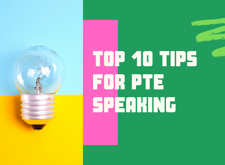 Top 10 Tips for PTE Speaking