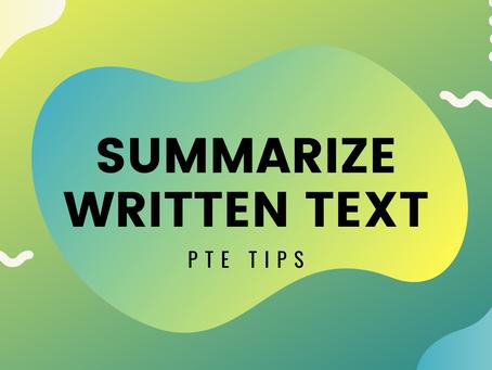 PTE Tips: Summarize Written Text