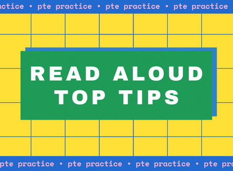 PTE Practice – Read Aloud Top Tips