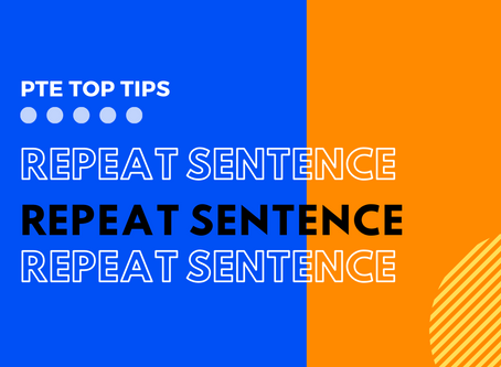 PTE Tips: Repeat Sentence Top Tips